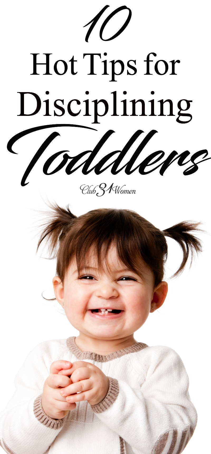 Disciplining and training toddlers can be tricky and exhausting. But with a little direction and know-how, toddlers can be very happy people! via @Club31Women