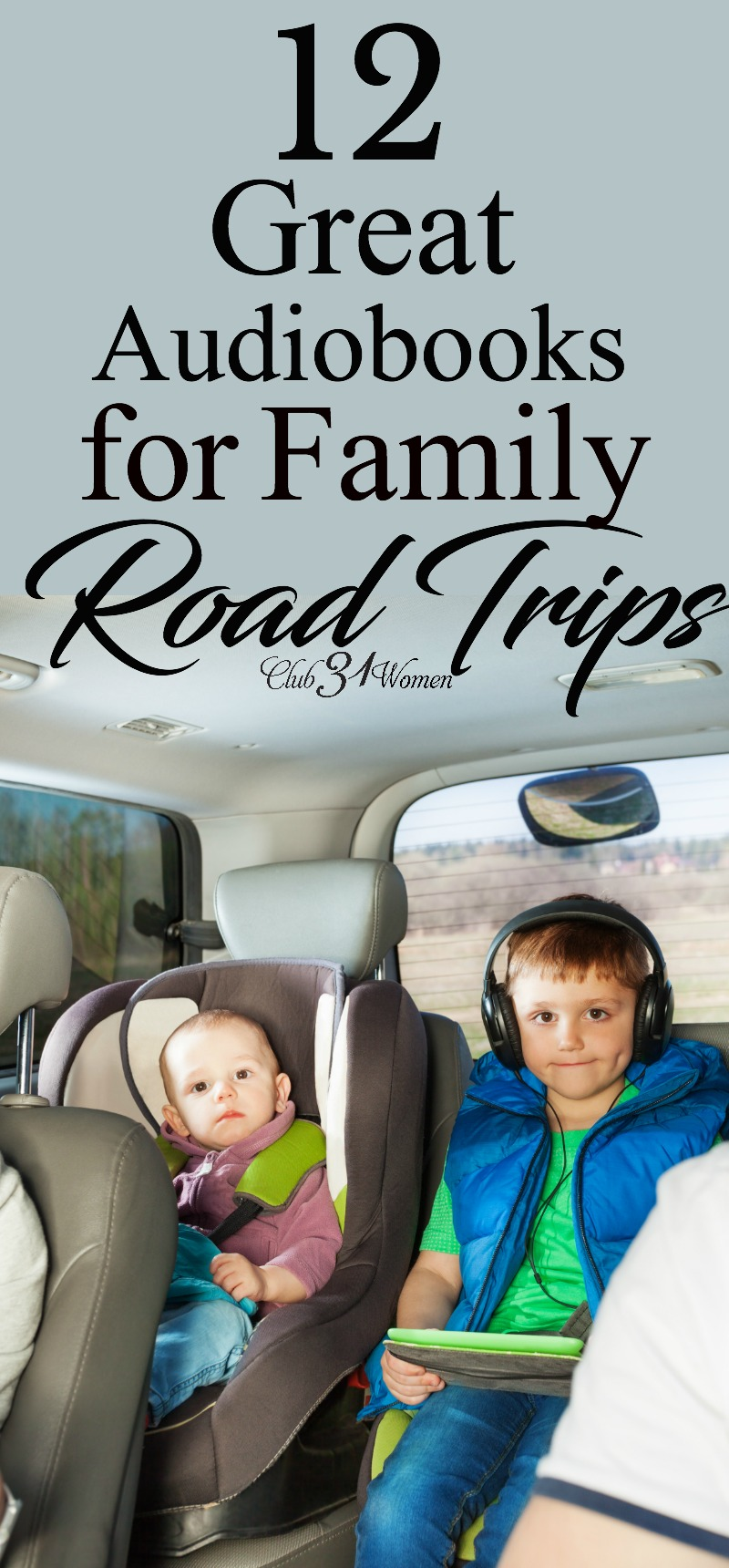 What can be better than getting lost in a story while on a long family road trip? There are so many great adventures to choose from! Here's a list to start! via @Club31Women