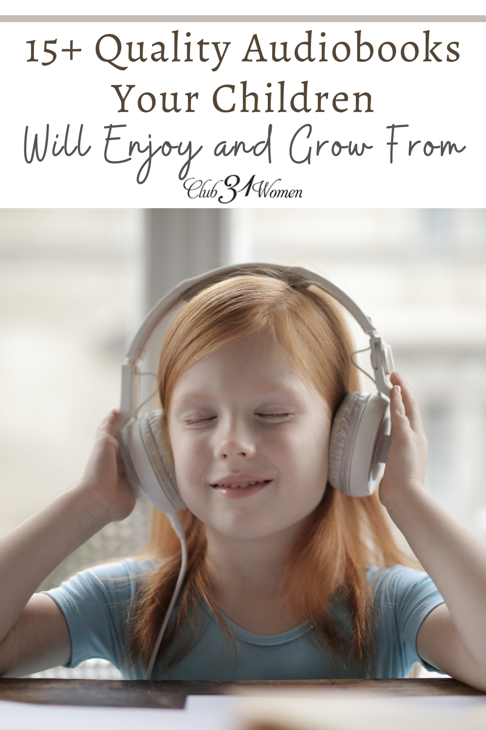 Children can grow their imagination, learn through stories, and appreciate witty characters through quality audiobooks at your fingertips! via @Club31Women
