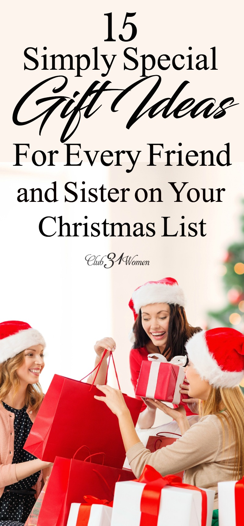 If you're looking for that perfect gift for your sister or friend, here is a lovely list of beautiful ideas to choose a gift she is sure to treasure! via @Club31Women
