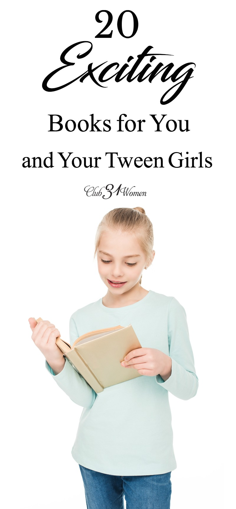Does your tween girl need more books to read? Because we have an exciting list of books that stand out above the rest that mom and daughter will enjoy! via @Club31Women