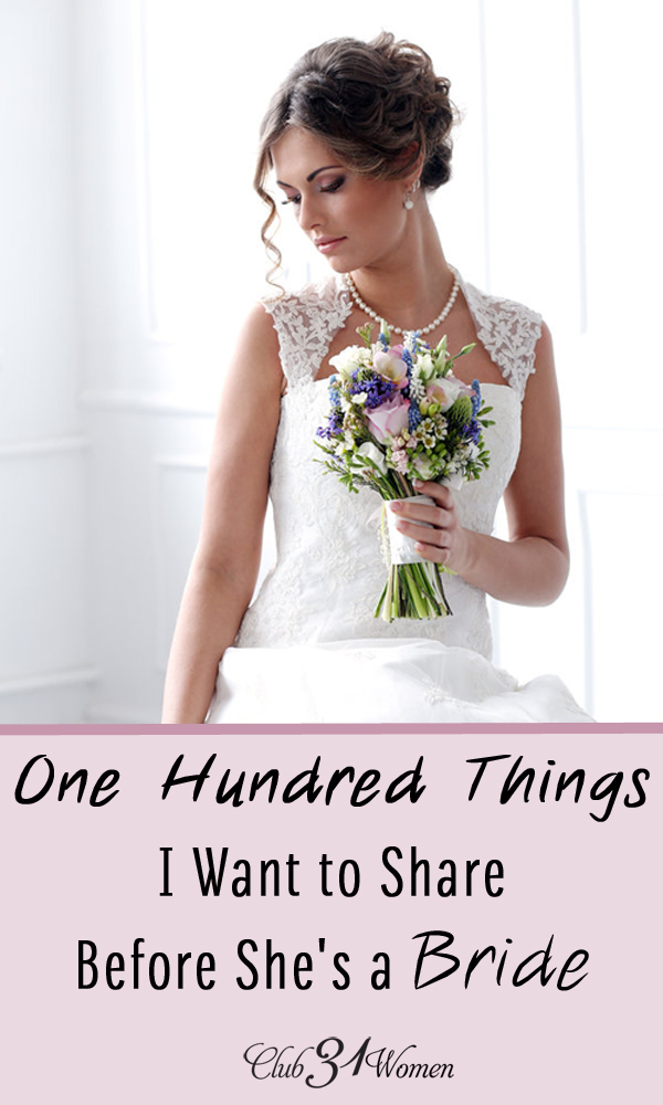 One Hundred Things I Want to Share Before She's a Bride