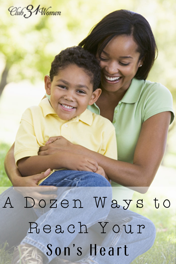 A Dozen Ways to Reach Your Son's Heart