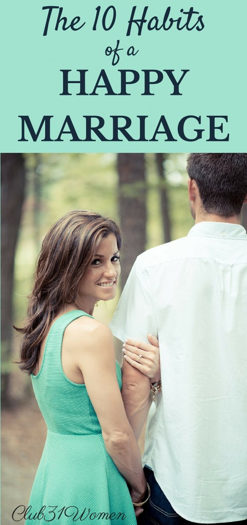 The Ten Habits of a Happy Marriage