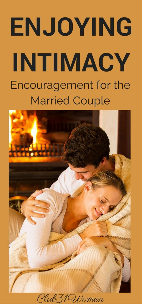 Enjoying Intimacy - Encouragement for the Married Couple