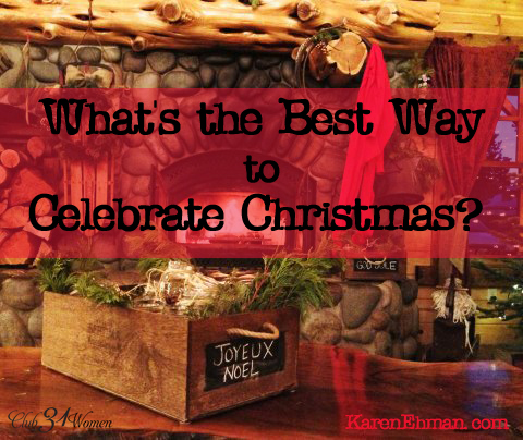 What's the Best way to Celebrate Christmas
