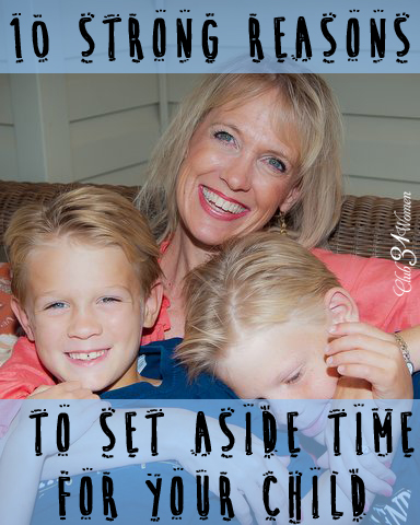 10 Strong Reasons to Set Aside Time