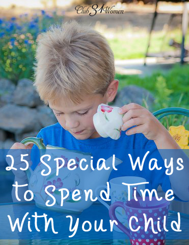 25 Special Ways to Spend Time With Your Child