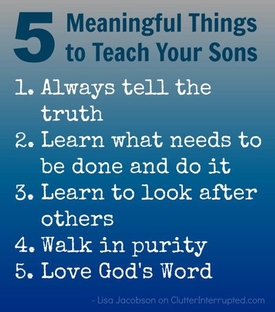 5 Meaningful Things to Teach Your Sons
