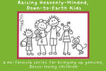 Raising Heavenly Kids