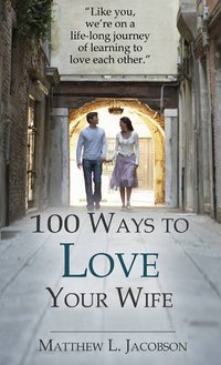 100 Ways to Love Your Wife Small Cover