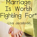 A Good Marriage is Worth Fighting For