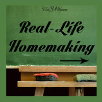 Real-Life Homemaking Series