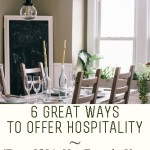 6 Great Ways to Offer Hospitality (even if it's not exactly your strong point)