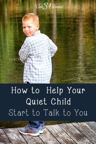 How to Help Your Quiet Child Talk to You (And why it's so crtical that they do so)