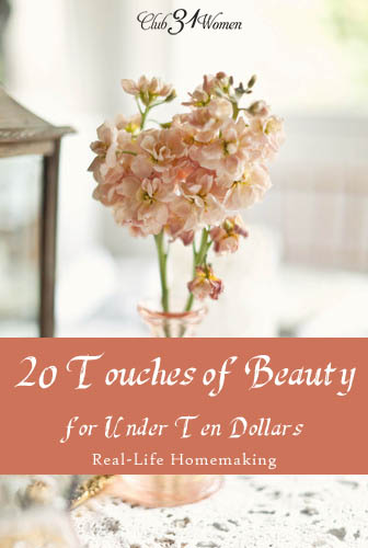 20 Touches of Beauty for Under Ten Dollars
