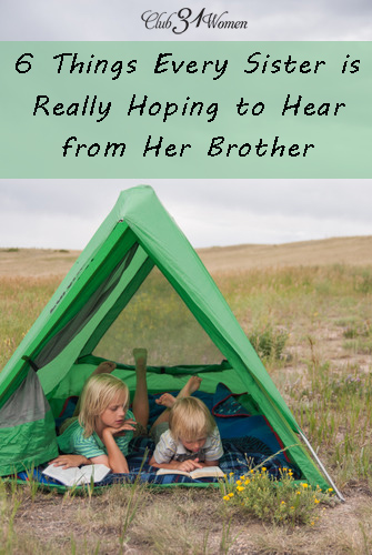 6 things every sister is really hoping to hear from her brother 6 things every sister is really hoping to hear from her brother sciox Image collections