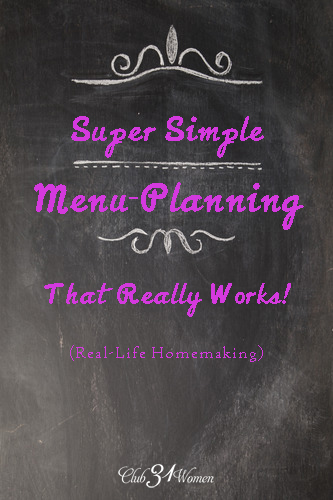 Super Simple Menu-Planning That Really Works