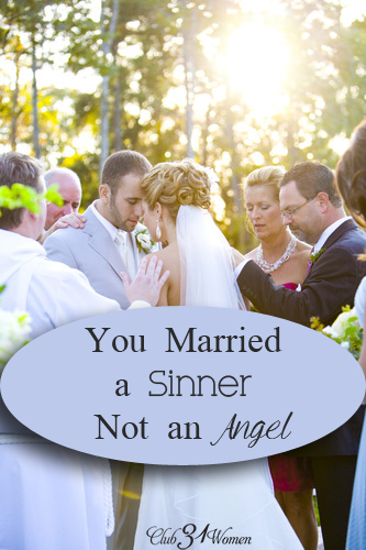 You Married A Sinner Not An Angel