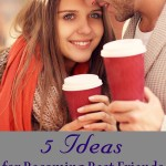 5 Ideas for Becoming Best Friends With Your Husband