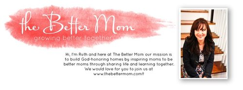 The Better Mom with Ruth Schwenk