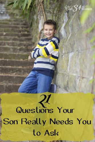 21 Questions Your Son Really Needs You to Ask