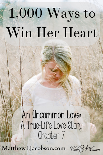 An Uncommon Love - 10000 Ways to Win Her Heart