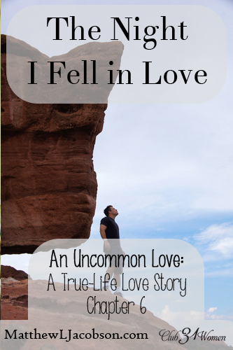 An Uncommon Love - The Night I Fell in Love