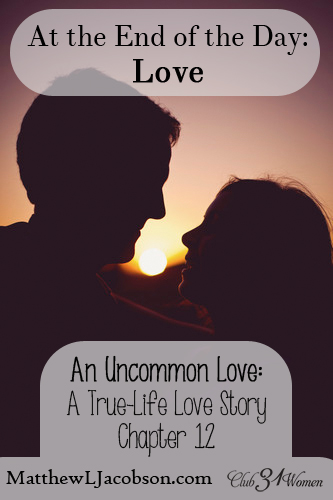 An Uncommon Love - At the End of the Day