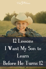 Club31Women.com_12 Lessons I Want My Son to Learn Before He Turns 12