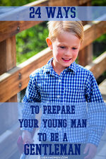 Club31Women.com_24 Ways to Prepare Your Young Man to be a Gentleman