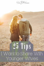 Club31Women.com_25 Tips I Would Want to Share With Younger Wives
