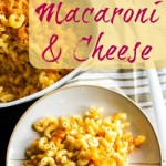 Baked Macaroni and Cheese {& Walking Through Storms}