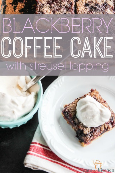 Blackberry Coffee Cake with Streusel Topping {& How You Can Keep from Crumbling}
