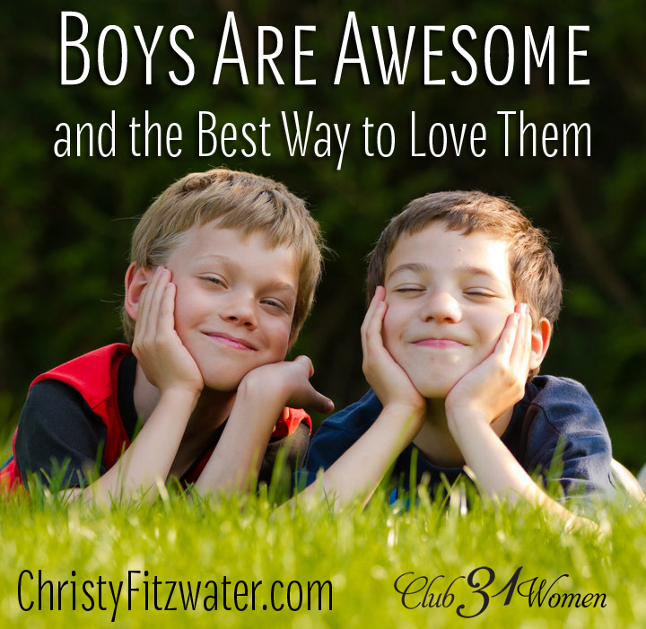 Boys Are Awesome and the Best Way to Love Them