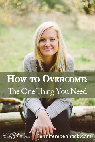 How to Overcome: The One Thing You Need