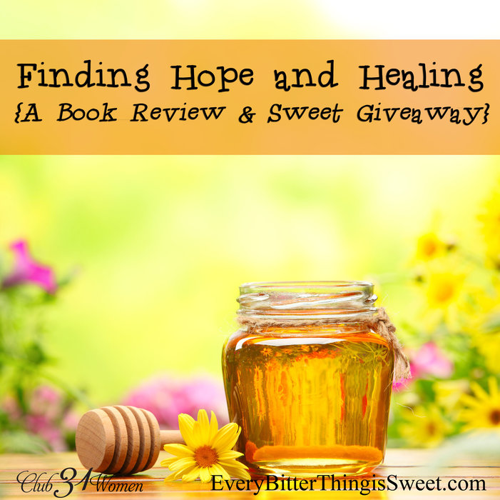 Finding Hope & Healing {A Book Review & Sweet Giveaway}