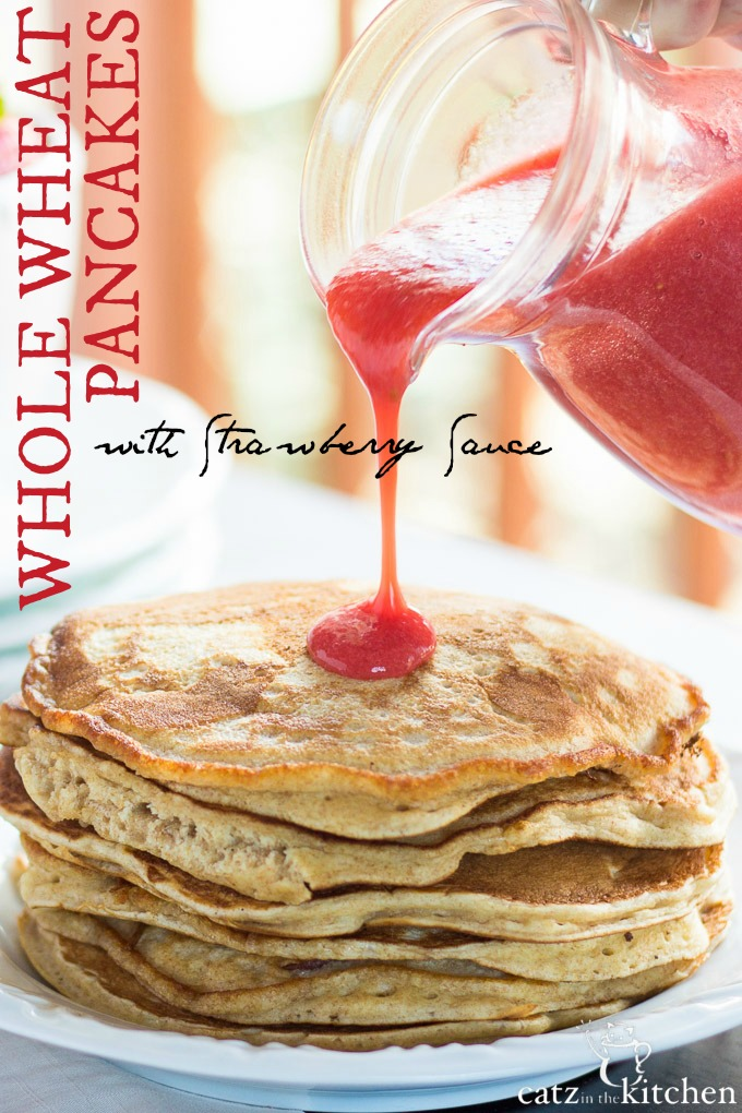 Whole Wheat Pancakes with Strawberry Sauce {& Sharing Love} - Club 31 ...