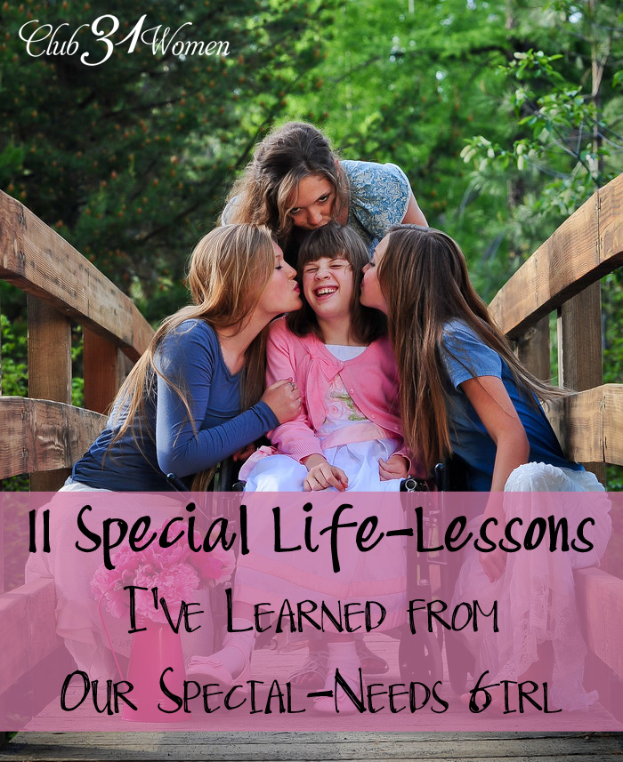 11 Special Life-Lessons I've Learned from Our Special-Needs Girl