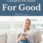 How Changing This One Bad Habit Changed This Home for Good