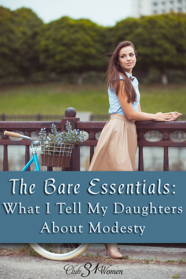 The Bare Essentials: What I Tell My Daughters About Modesty