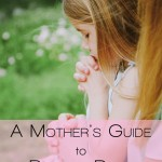 A Mother's Guide to Bedtime Prayer for Your Child