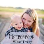 Motherhood: What Every Woman on a Mission Should Know