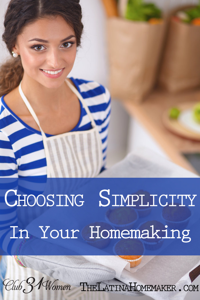 Choosing Simplicity in Homemaking