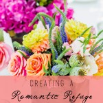 Creating a Romantic Refuge in Your Very Own Home