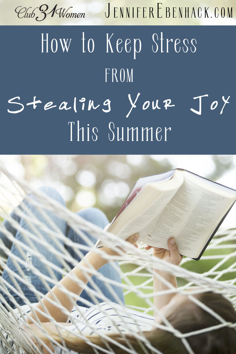 How to Keep Stress From Stealing Your Joy This Summer via @Club31Women