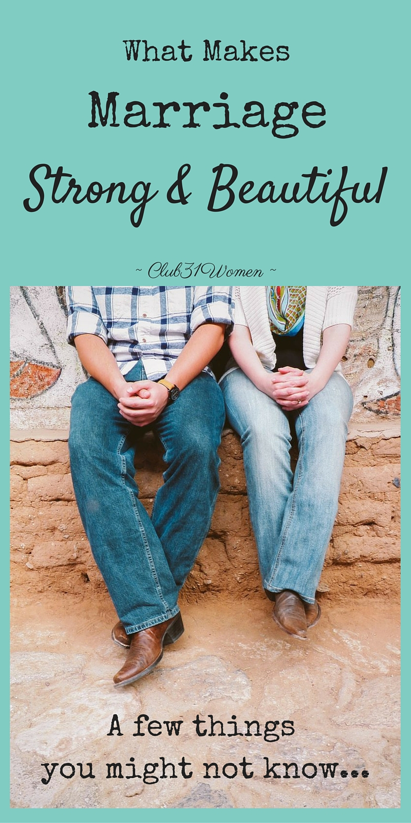 What Makes Marriage Strong And Beautiful A Few Things You -3147