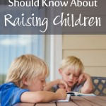 That Thing Every Mom Should Know About Raising Children