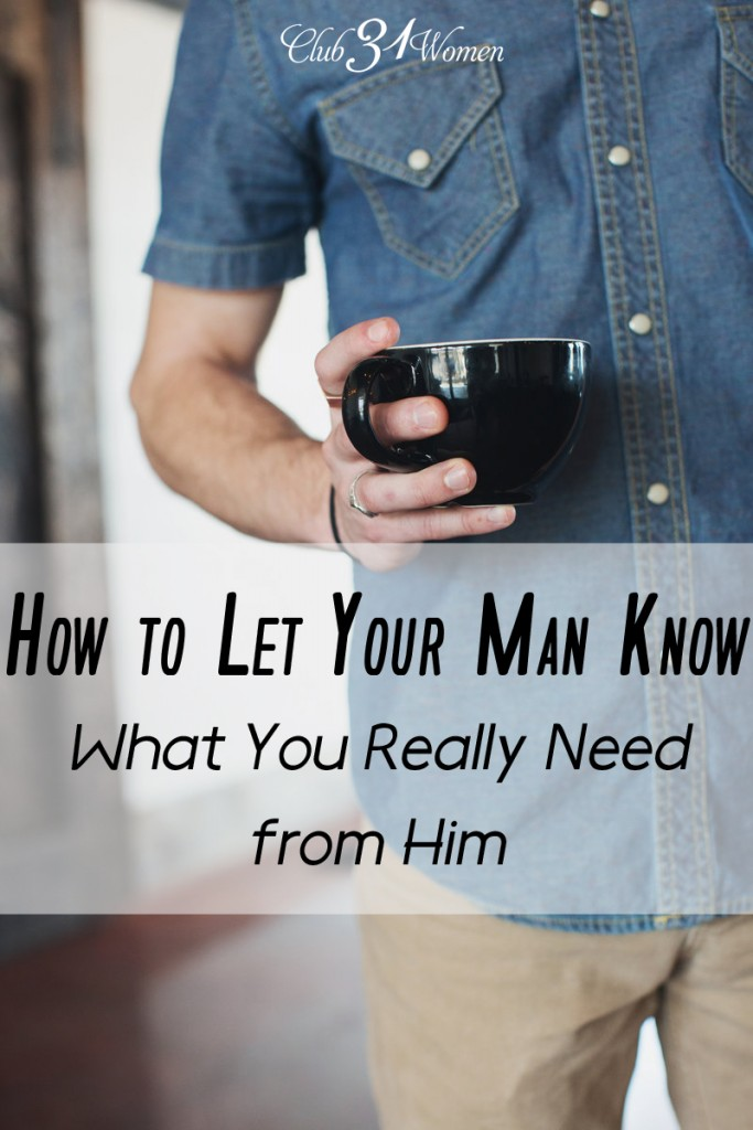 How to Let Your Man Know What You Really Need From Him