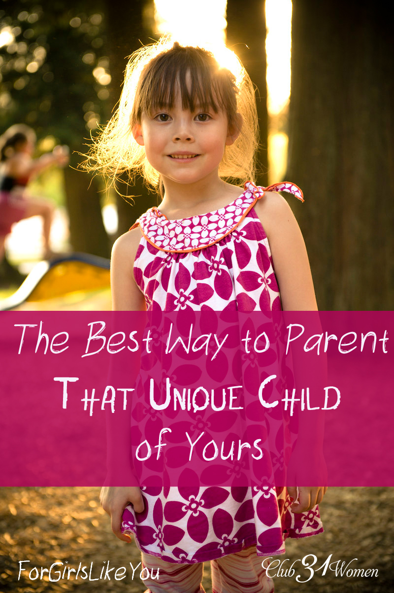 The Best Way to Parent That Very Unique Child of Yours via @Club31Women